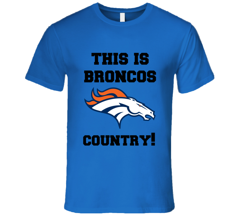 Denver Nfl Football Playoffs This Is Broncos Country Fan Funny T Shirt