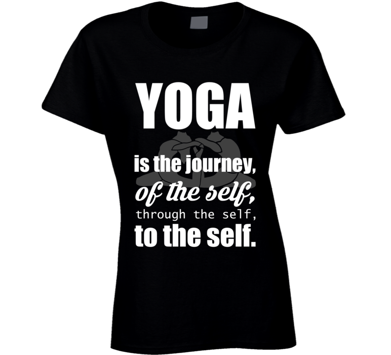 Yoga Gym Is The Journey Health Love Yogi Funny T Shirt