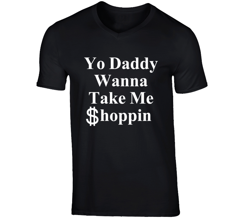 Amber Rose Yo Daddy Wanna Take Me Shoppin Lyrics Music Funny Twitter T Shirt