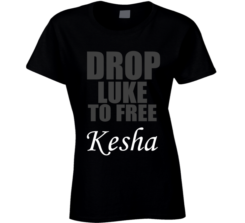 Drop Luke To Free Kesha Music Trendy Funny T Shirt