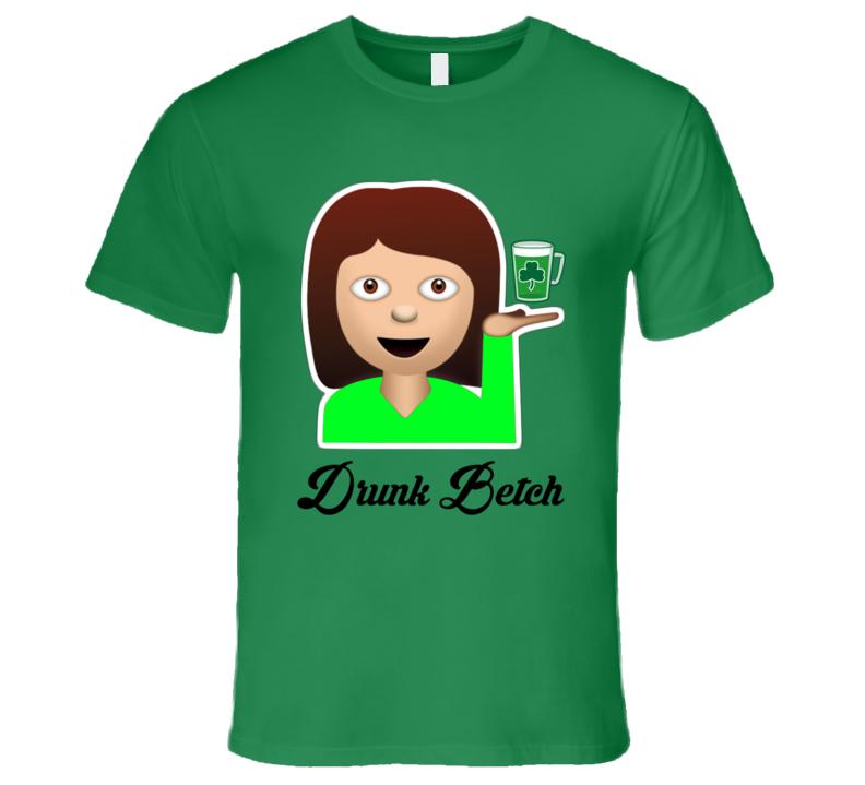 St Patricks Drunk Betch Sassy Emoji Green Beer Funny T Shirt