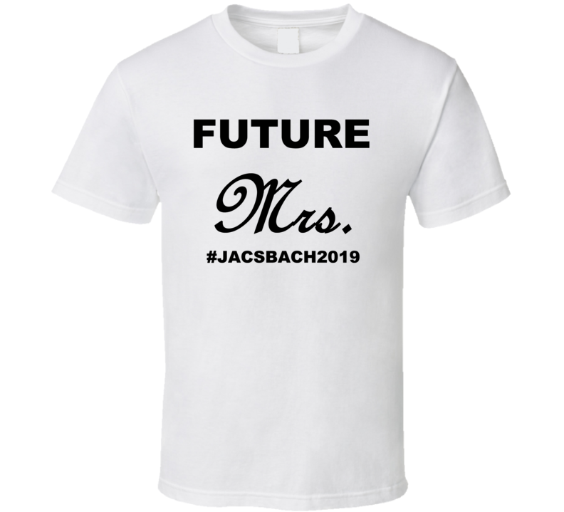 Future Mrs T Shirt