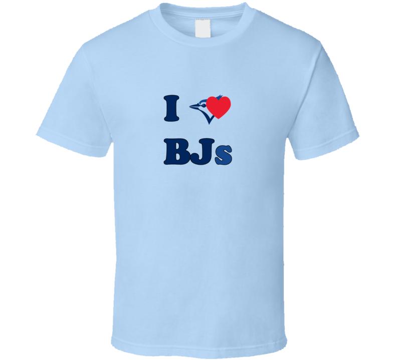 I Heart BJs Funny Toronto Blue Jays T Shirt