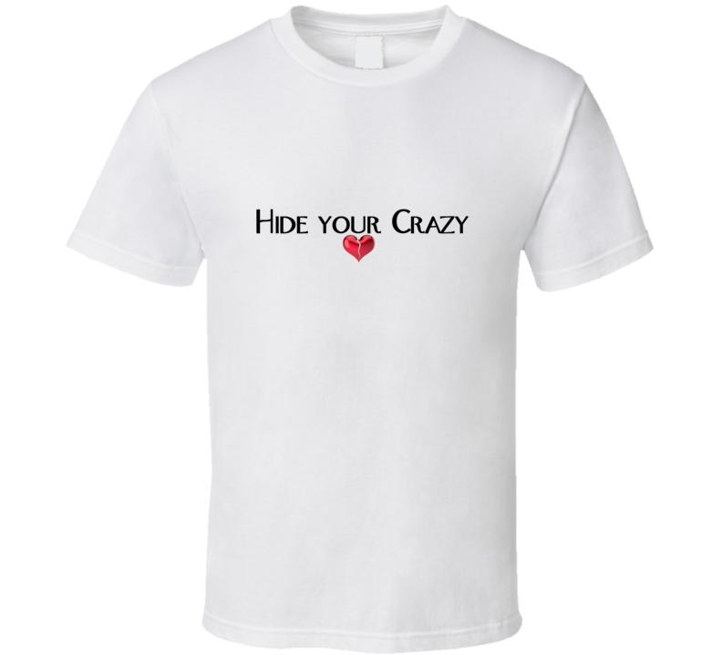 Miranda Lambert Hide Your Crazy White T Shirt