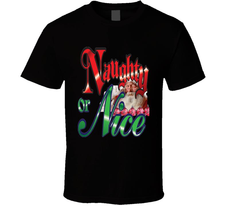 Naughty or Nice tee Santa T Shirt