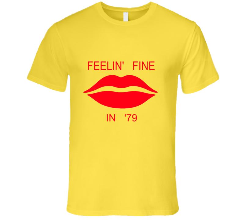 Feelin' Fine In 79 Vintage Inspired T Shirt