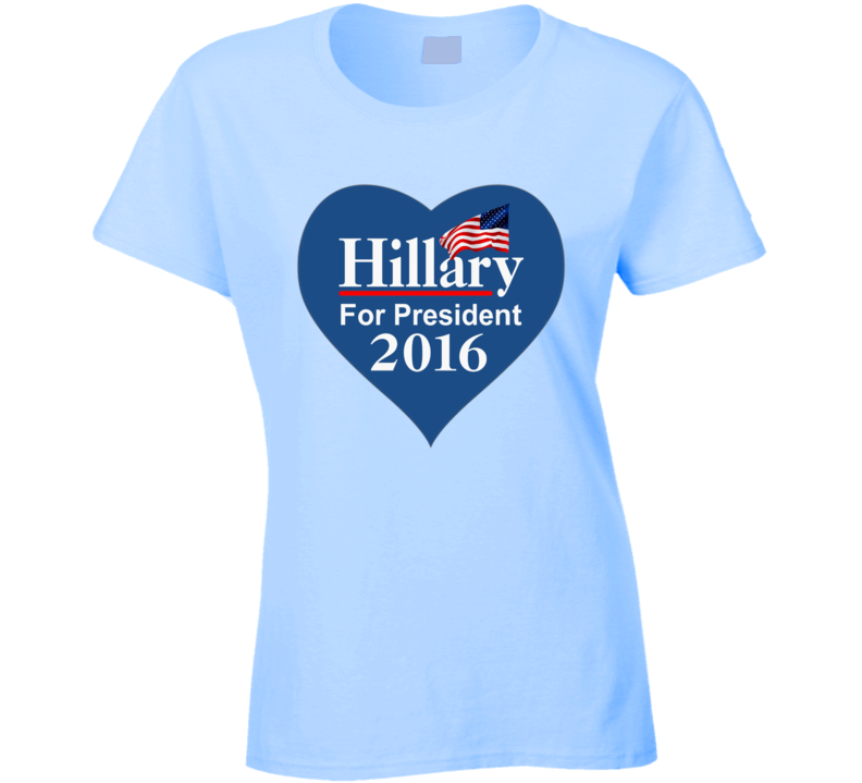 Hillary Clinton For President 2016 Heart Campaign T Shirt