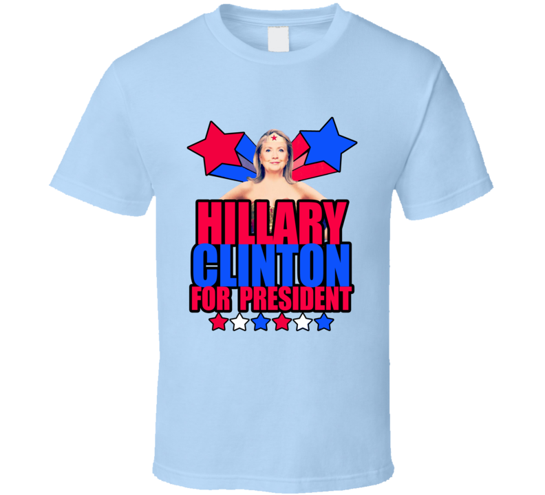 Hillary Clinton Superwoman Fun For President T Shirt