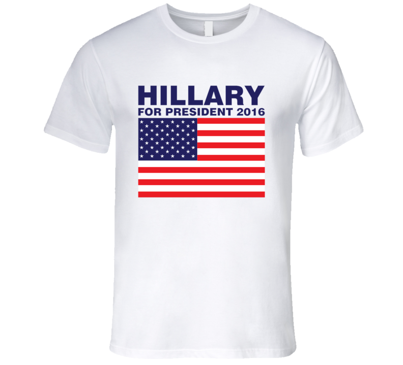 Hillary For President 2016 Clinton Campaign T Shirt