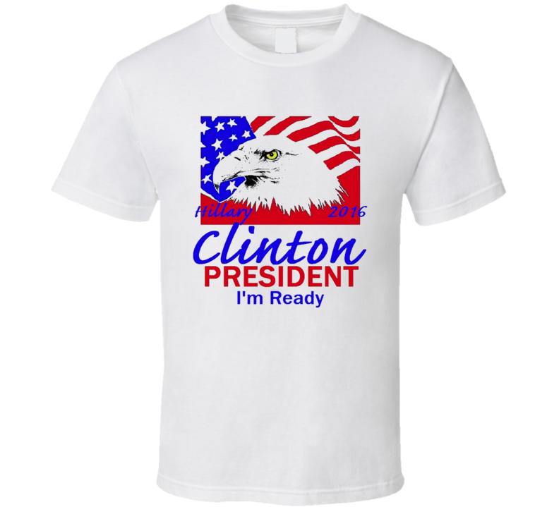 American Eagle Hillary Clinton For President Im Ready Campaign T Shirt