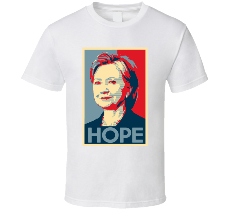 Obama Hope Poster Style Hillary Clinton T Shirt