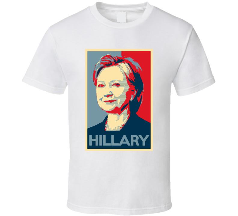 Obama Hope Style Poster Hillary Clinton T Shirt
