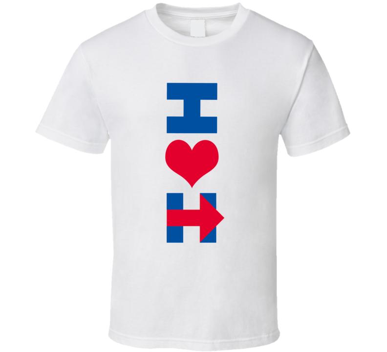 I Heart Love Hillary Clinton Fun Campaign T Shirt
