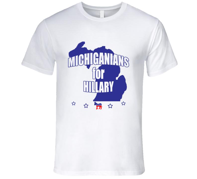 Michiganians For Hillary Clinton 2016 Democrat Michigan State Silhouette T Shirt