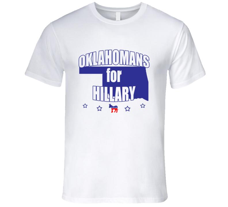 Oklahomans For Hillary Clinton 2016 Democrat Oklahoma State Silhouette T Shirt