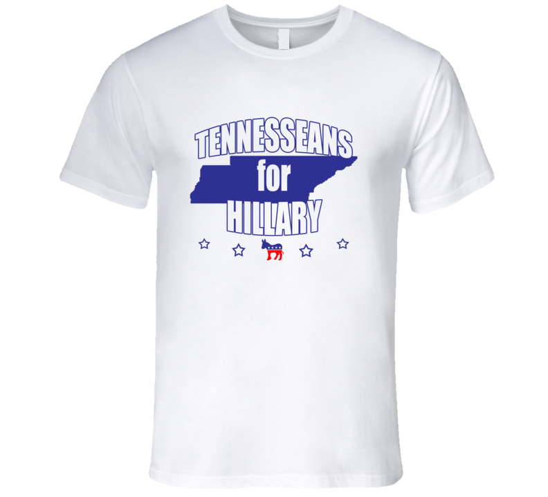 Tennesseans For Hillary Clinton 2016 Democrat Tennessee State Silhouette T Shirt