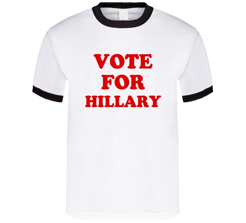 Vote For Hillary 2016 President Napoleon Dynamite Parody T Shirt
