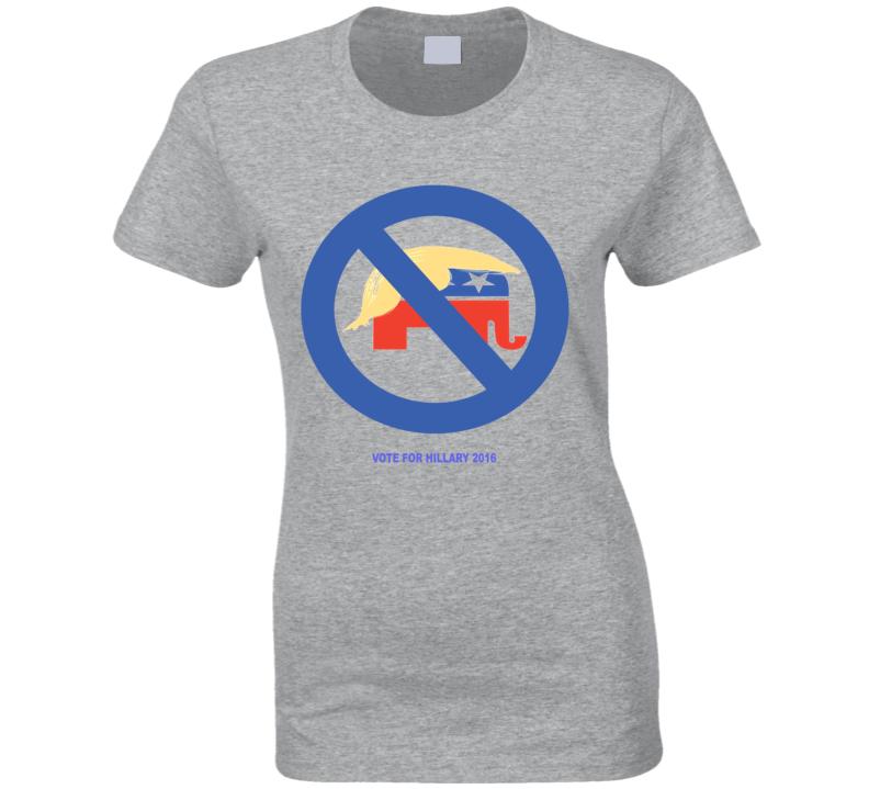 Say No To Republican Donald Trump Comb Over Vote For Hillary 2016 Clinton Political T Shirt