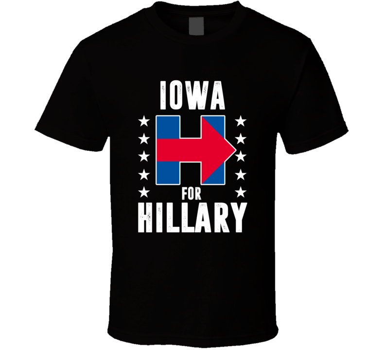 Iowa For Hillary Clinton President Election Support T Shirt
