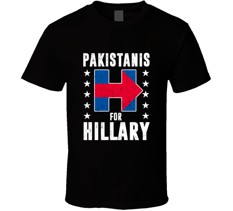 Pakistani For Hillary Clinton Patriotic Support Election T Shirt