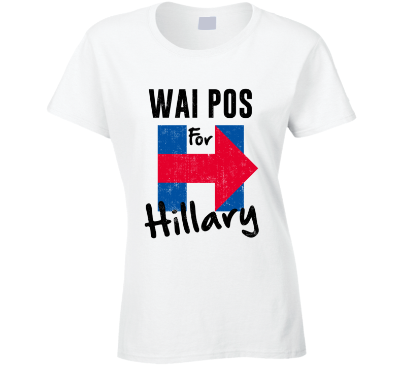 Wai po Chinese Mandarin Grandmother For Hillary Clinton President Election T Shirt