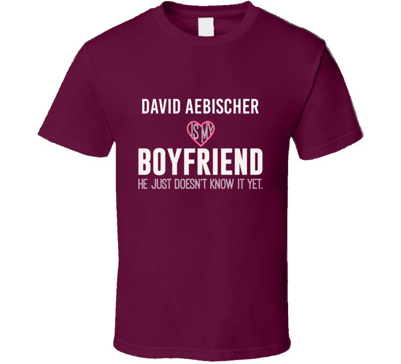 David Aebischer Is My Boyfriend Just Doesnt Know Colorado Hockey Player T Shirt