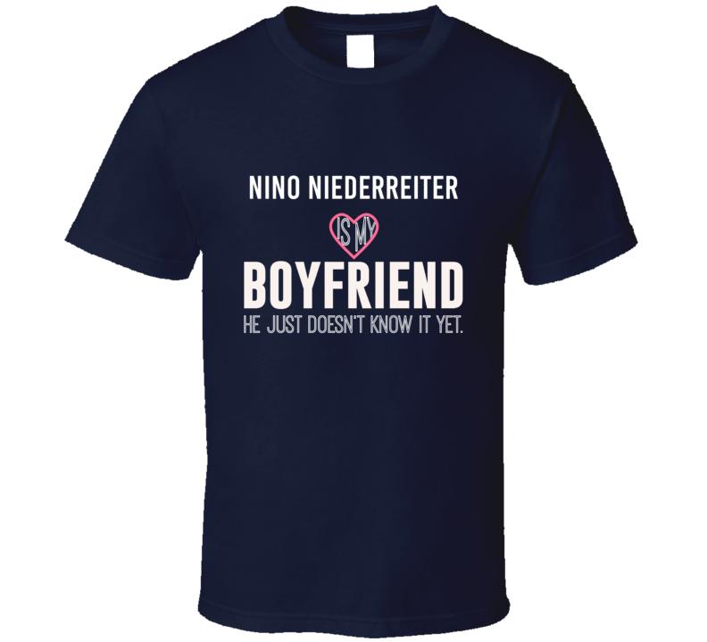 Nino Niederreiter Is My Boyfriend Just Doesnt Know New York Hockey Player T Shirt