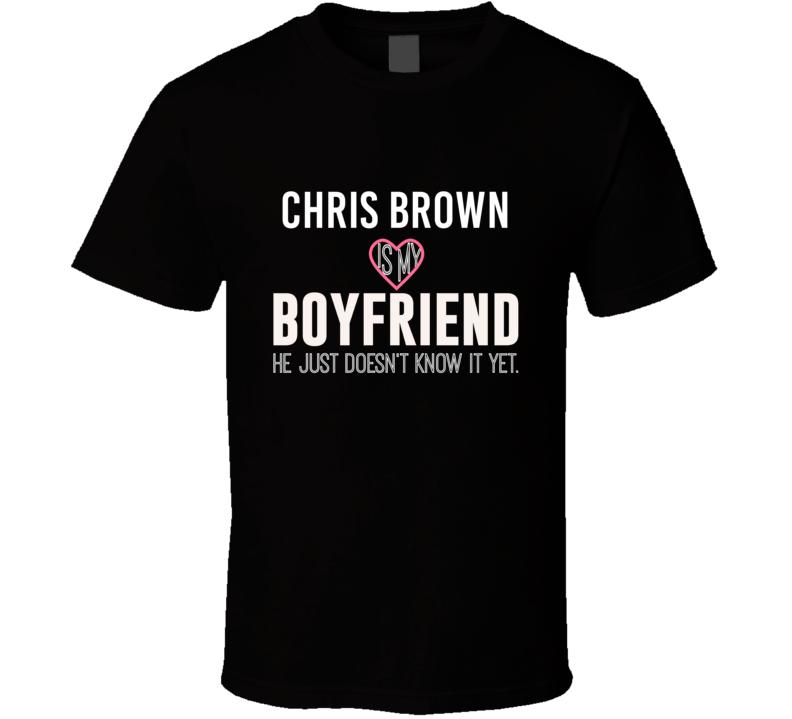 Chris Brown Is My Boyfriend Just Doesnt Know Phoenix Hockey Player T Shirt