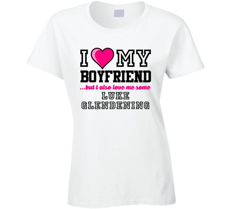 Love My Boyfriend Luke Glendening Detroit Hockey Player Fan T Shirt