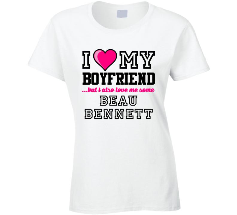Love My Boyfriend Beau Bennett Pittsburgh Hockey Player Fan T Shirt