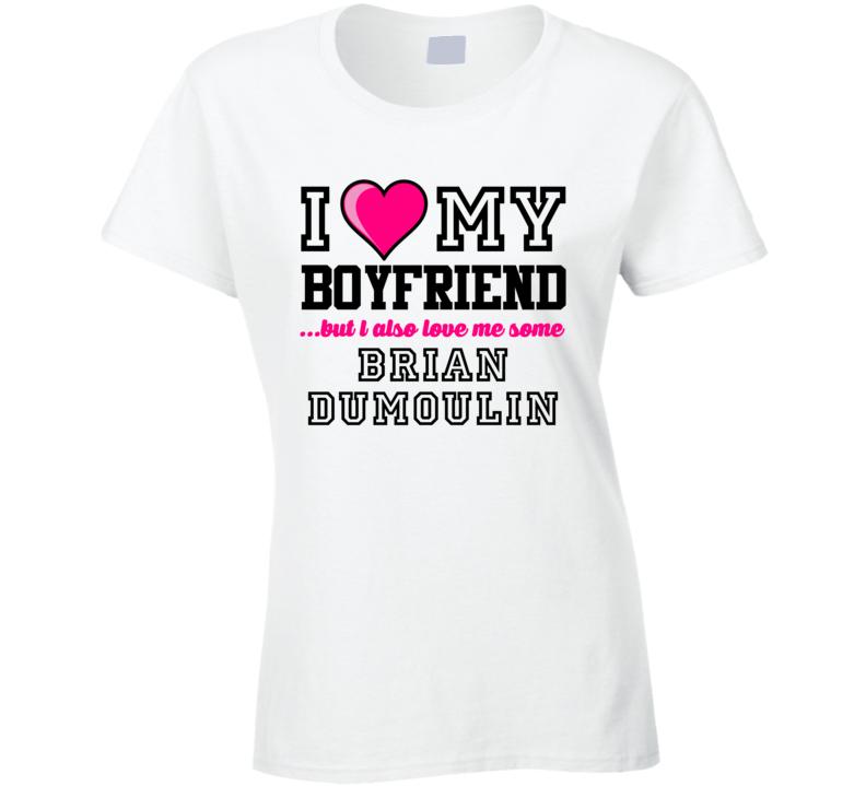 Love My Boyfriend Brian Dumoulin Pittsburgh Hockey Player Fan T Shirt