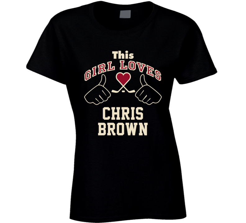 This Girl Loves Chris Brown Arizona Hockey Fan Sports T Shirt