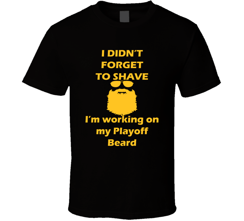 Boston I Didnt Forget To Shave Playoff Beard Hockey T Shirt