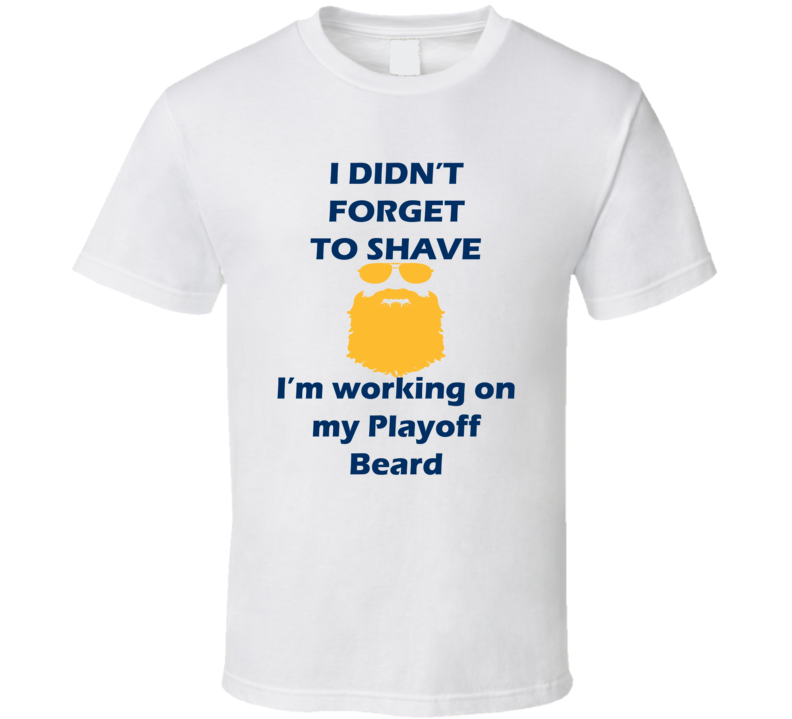 Buffalo I Didnt Forget To Shave Playoff Beard Hockey T Shirt