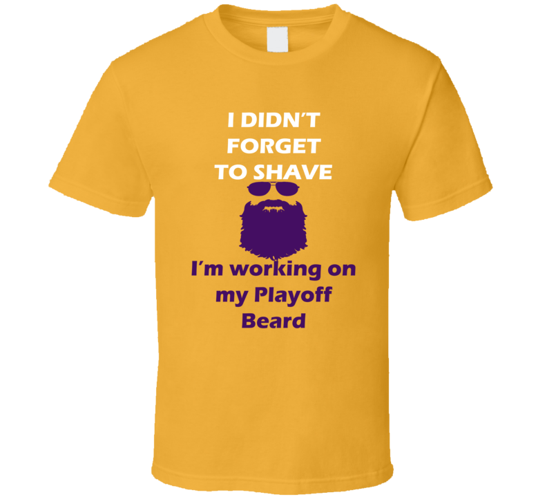 Los Angeles I Didnt Forget To Shave Playoff Beard Hockey T Shirt
