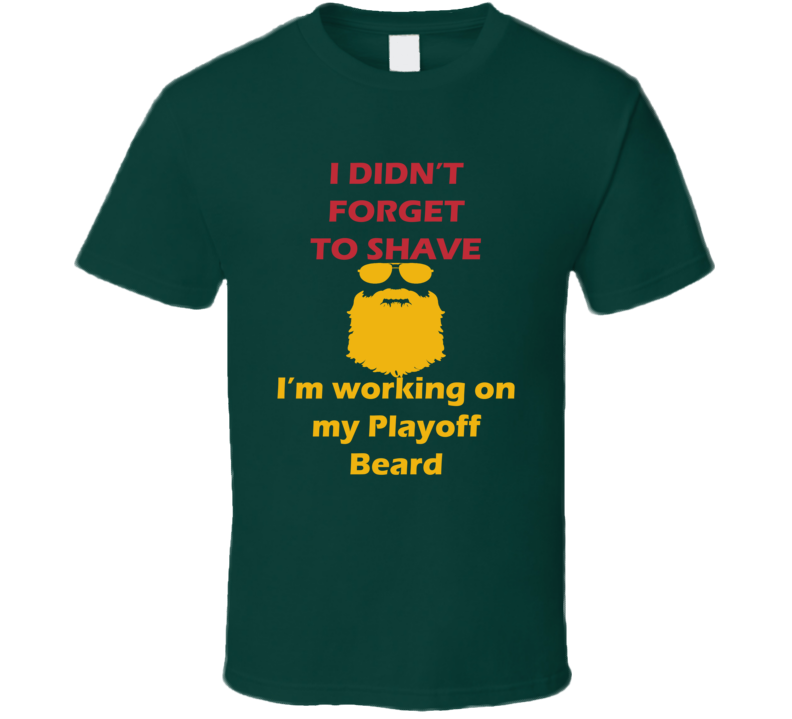 Minnesota I Didnt Forget To Shave Playoff Beard Hockey T Shirt