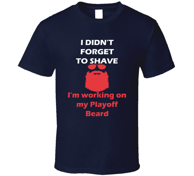 New York I Didnt Forget To Shave Playoff Beard Hockey T Shirt