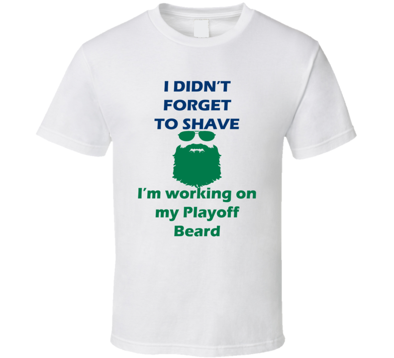Vancouver I Didnt Forget To Shave Playoff Beard Hockey T Shirt