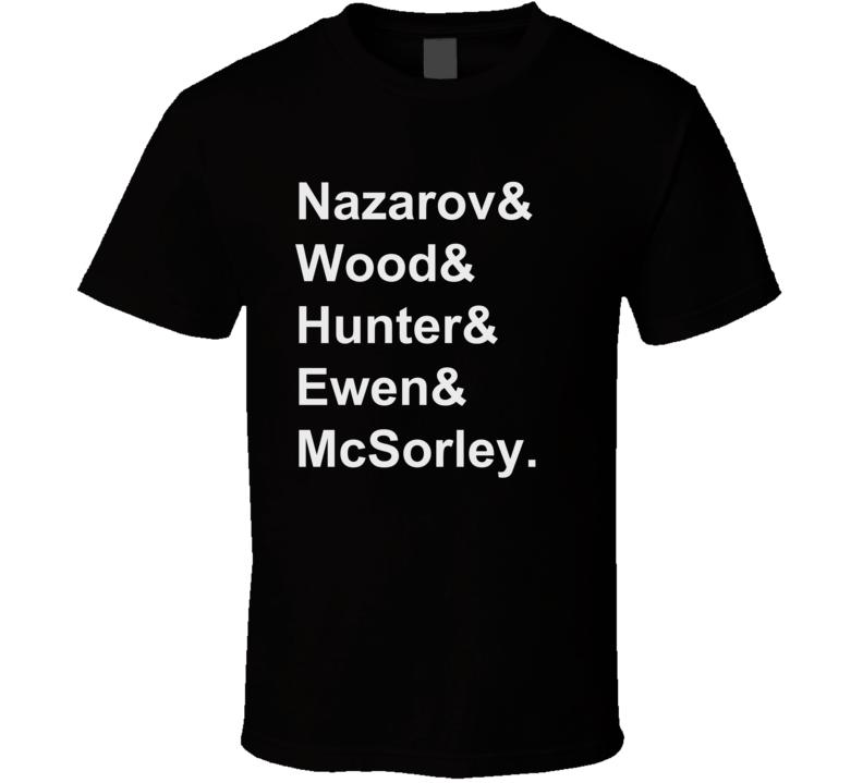 Nazarov Wood Hunter Ewen McSorley 1996 San Jose Hockey Goon T Shirts T Shirt