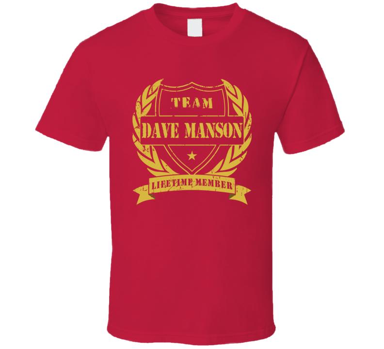 Dave Manson Team Dave Manson Lifetime Member Chicago Hockey T Shirt