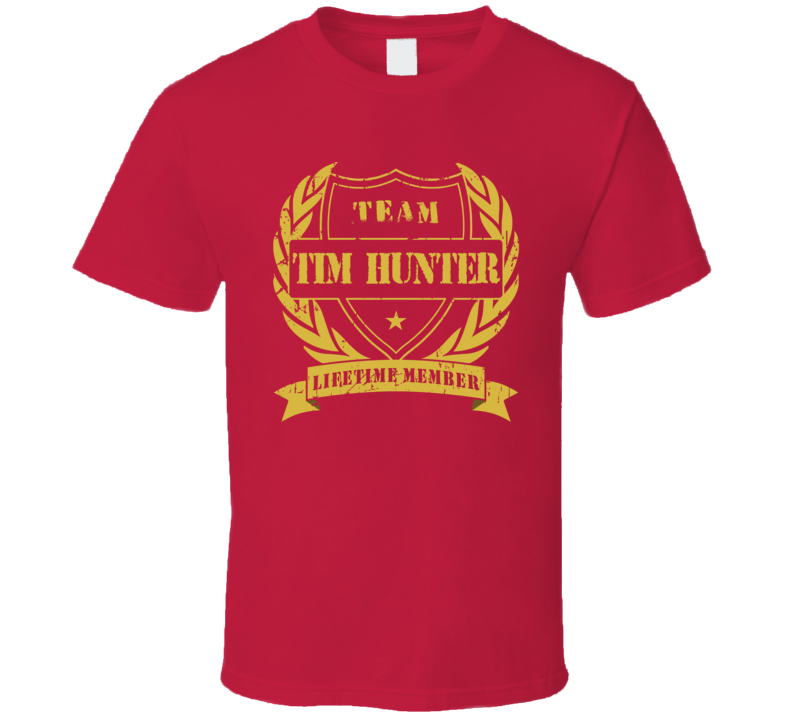 Tim Hunter Team Tim Hunter Lifetime Member Calgary Hockey T Shirt