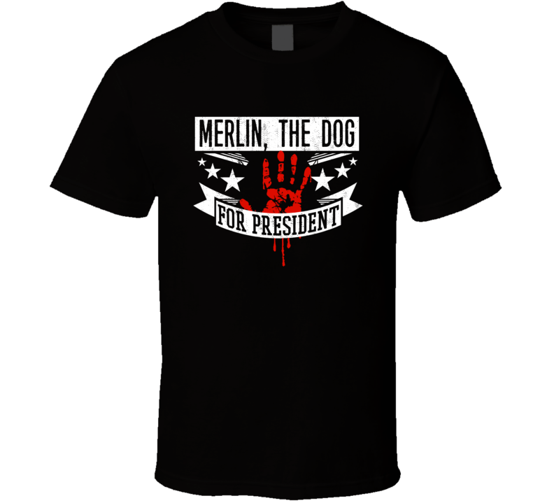Merlin, The Dog For President Horror Film Alien Trespass Movie T Shirt