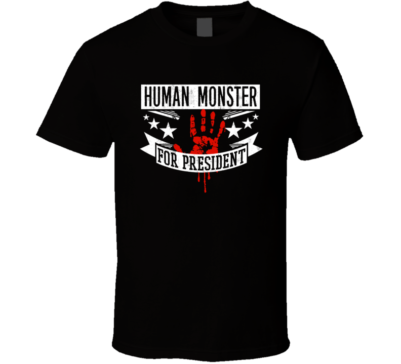 Human Monster For President Horror Film A Cat in the Brain Movie T Shirt