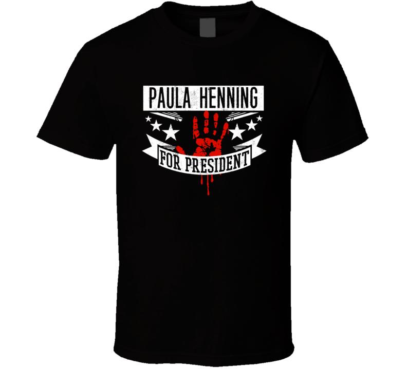 Paula Henning For President Horror Film Anatomy Movie T Shirt