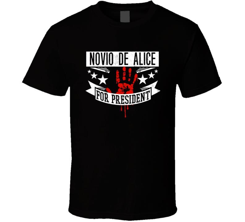 Novio de Alice For President Horror Film Macumba Sexual Movie T Shirt