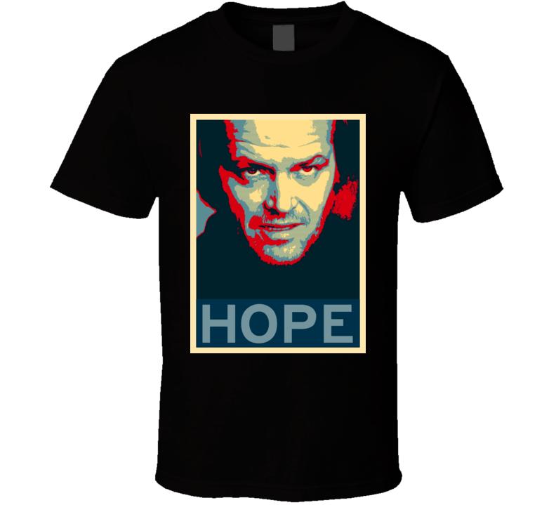 The Shining Horror Film Hope Poster T Shirt