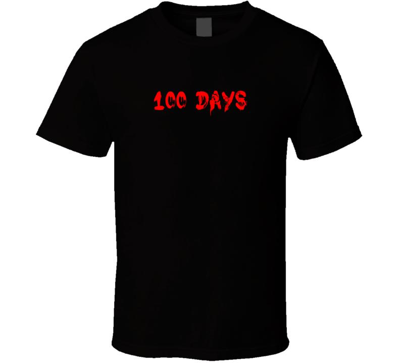 100 Days Horror Film Bloody T Shirt