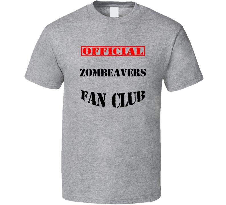Zombeavers Horror Movie Fan Club T Shirt