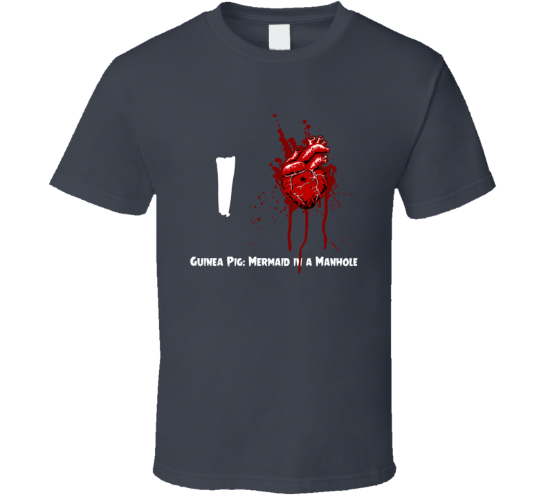 I Heart Guinea Pig: Mermaid in a Manhole Bloody Horror Movie T Shirt