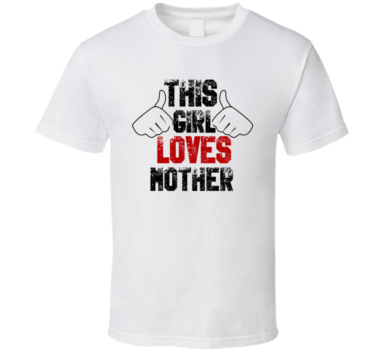 This Girl Loves Mother Bride of Frankenstein Horror Film T Shirt
